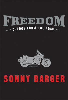 Freedom By Barger, Sonny/ Barger, Ralph/ Zimmerman, Keith/ Zimmerman, Kent